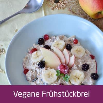Vegane Frühstücksbrei
